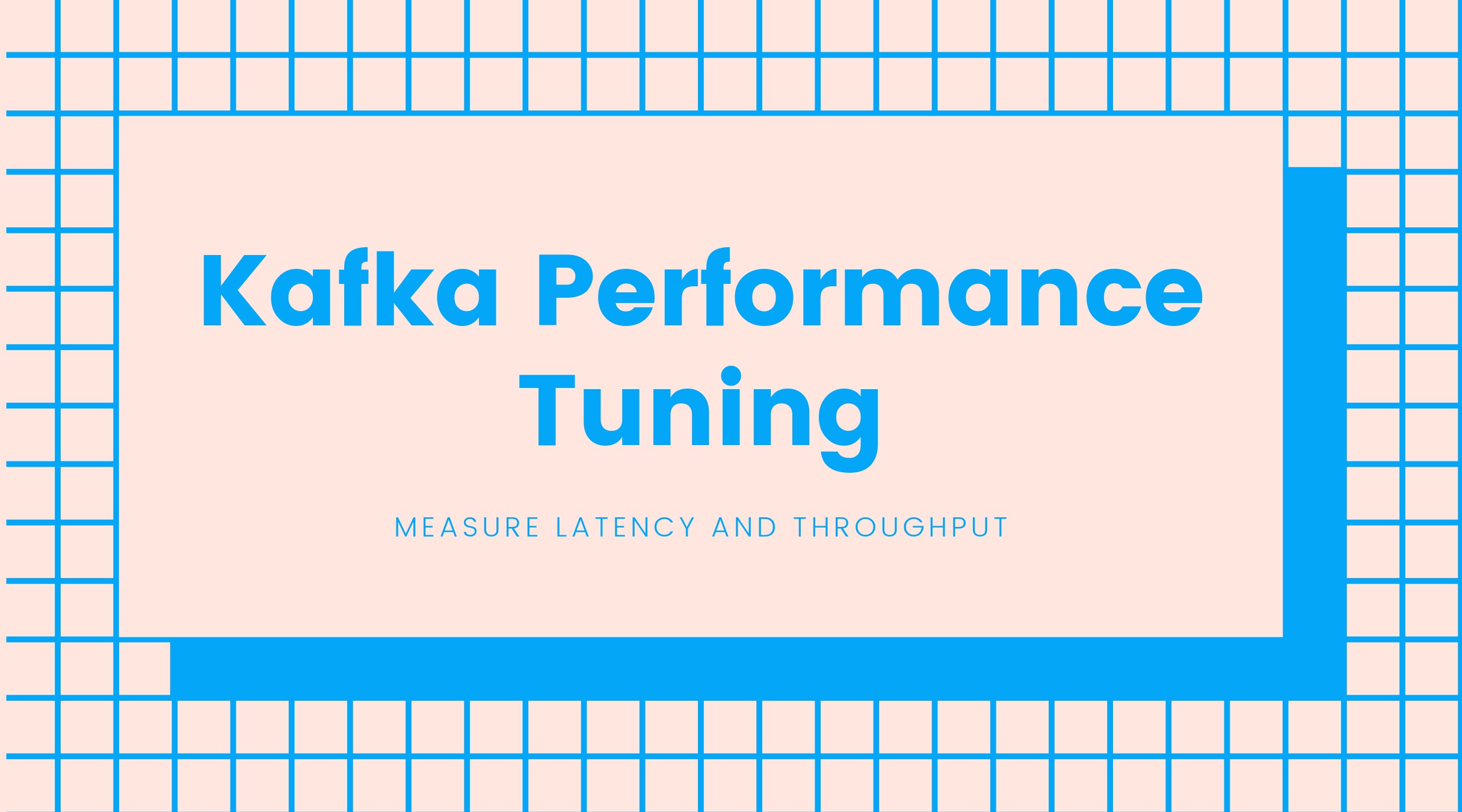 Kafka Performance Tuning
