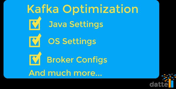 Kafka Optimization