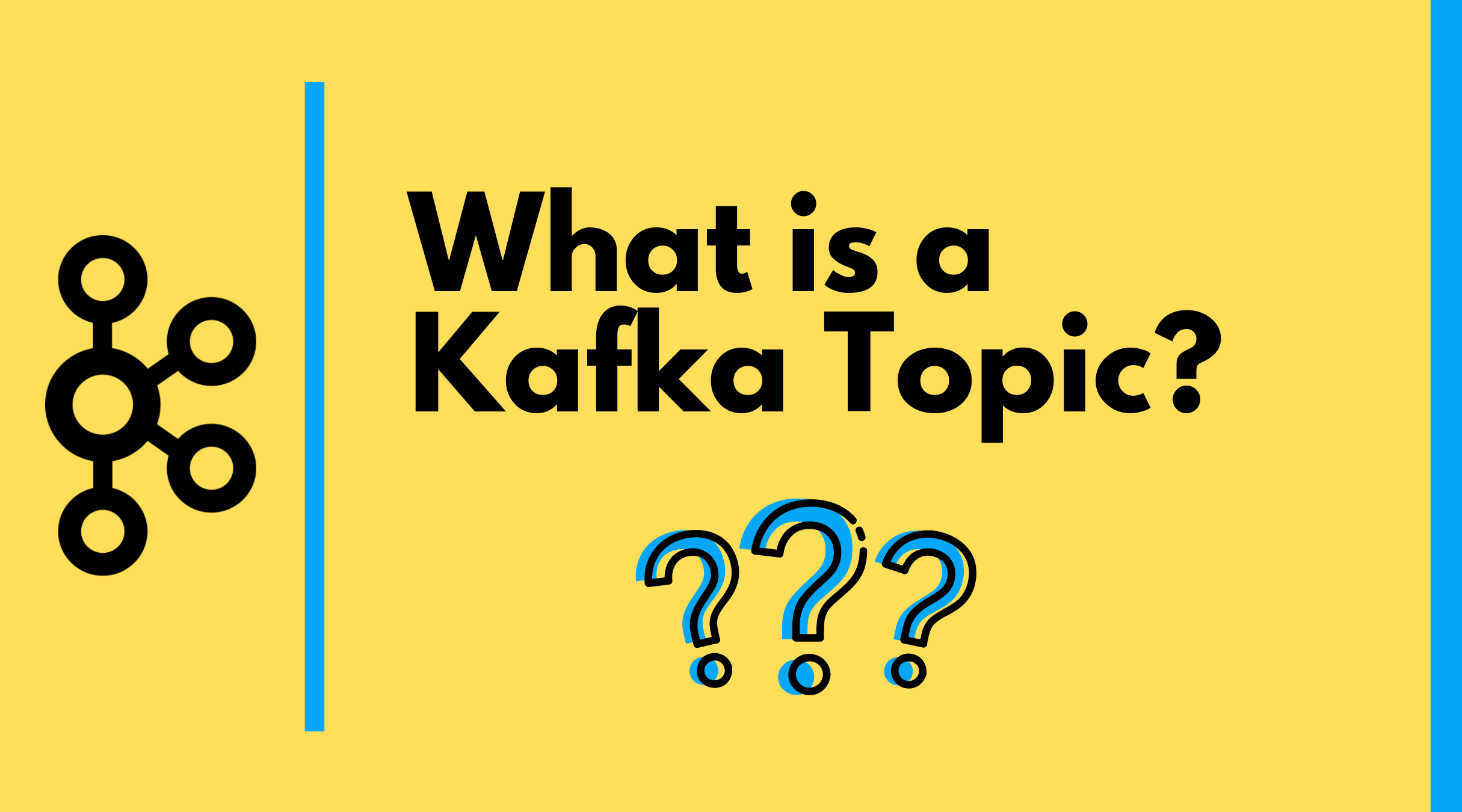 What is a Kafka Topic?