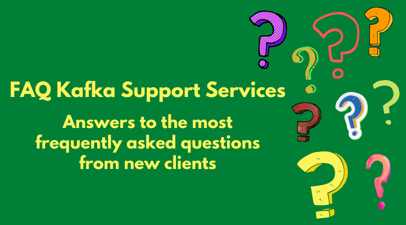 Apache Kafka Support FAQ