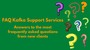 Apache Kafka Support FAQ