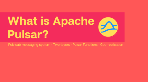 What is Apache Pulsar?